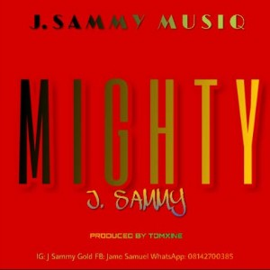 J sammy_Mighty