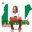 Blessed bleeding Nigeria- MY COUNTRY