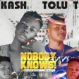 Kash ft Tolu T - nobody knows.mp3