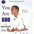 You are God_Mikeprince.
