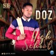 Doz - Highschool