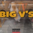 BIG V (ft Downtowntrip x daddyluwa