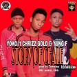 Yoko Ft Chrizz Gold & Yung F_Story Of Chale