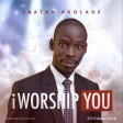 Abatan David - I Worship You