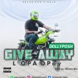Dollyposh - Giveaway l' opa o pay