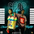 Ckruzzi ft Kingstyle - Chop life