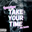 Take_Ur_Time_(Lazzydope_ft_Div-Zukkie)