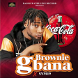 Brownie feat Sym19- Gbana