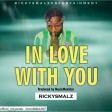 RICKYSMALZ_IN LOVE WITH YOU_ mp3