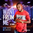 Nkin - want from me