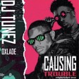 DJ-Tunez - Causing Trouble ft Oxlade