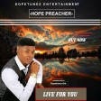 Hope Preacher_Live For You_[prod by kezywizy d magicfinger]mastered