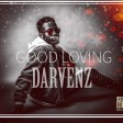 GOOD LOVING by Darvenz