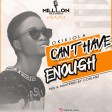 Okikiola - Can't Have Enough (M&M. by Cohlans)-1