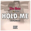 Silva Rhose feat Lil Pain$_ hold Me (Mixed by ErisBeatz)