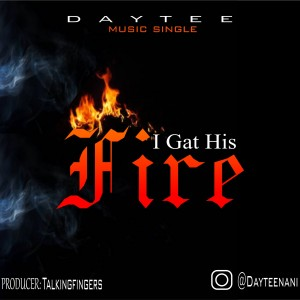I Gat His fire