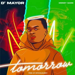 D'Mayor - Tomorrow (Prod. Sleeky)