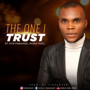 Noble Nuel - The One I Trust