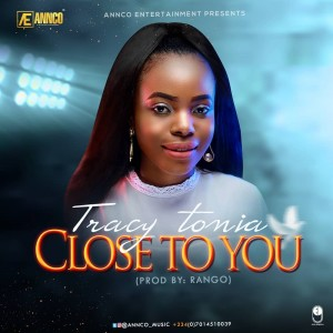 Tracy Tonia-Close To You
