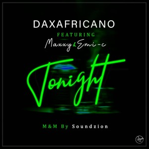 To Night  Dax Ft. Maxxy & Emi-C mixed by soundzion
