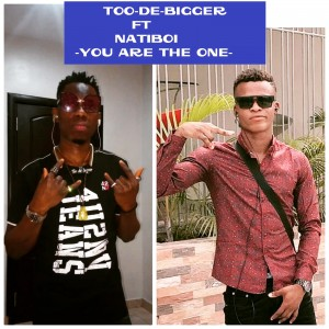 Too De Bigger You Are The One Ft Natiboi Prod. by Dbuzz