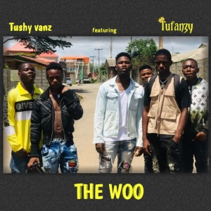 Tushy VANZ -The Woo featuring Tufanzy