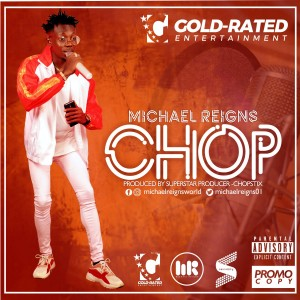 Chop by Michael Reigns