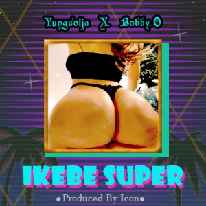 Yung Solja_Ikebe ft Bobby O (M&M by Hycon)