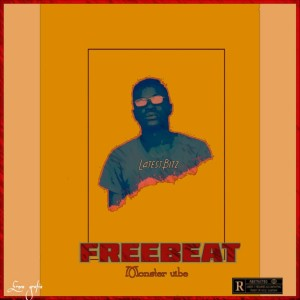 Freebeat Monster Vibes  Prod by Latestbitz