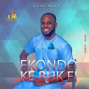 Ekondo ke buk Fi by Uche Mike