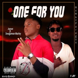 Joewe-One for u ft Swaggaman Marley