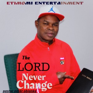 Lord never Change