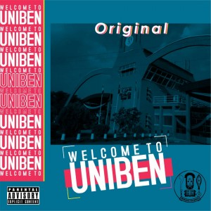 WELCOME TO UNIBEN by original